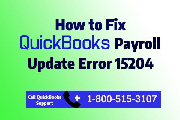 Troubleshooting QuickBooks Error 15204
